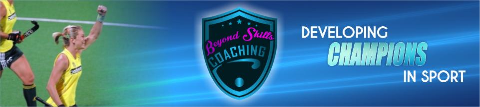 Beyond Skills Coaching